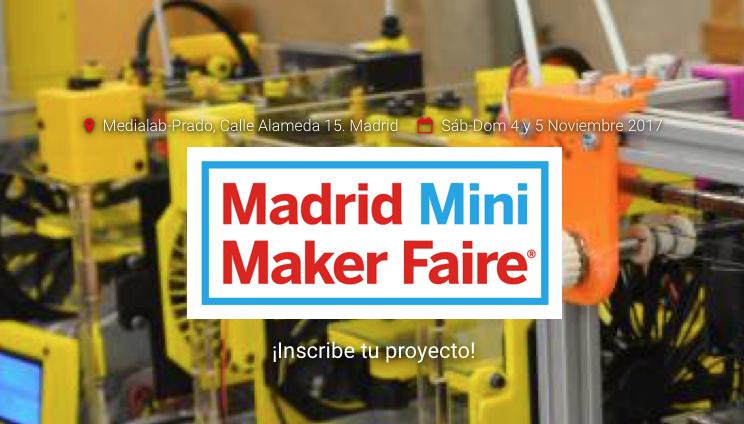 Ya está abierto el plazo de inscripción para Maker Faire Madrid