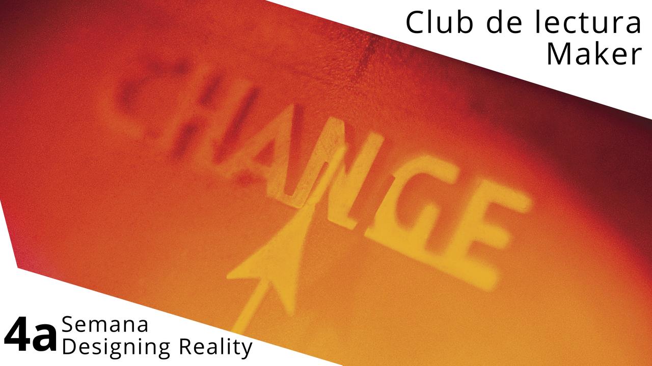 Club de lectura Maker semana 4