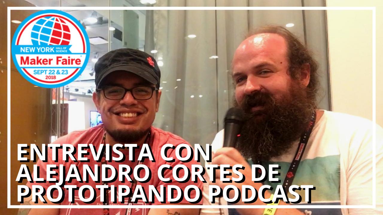 Entrevista Alejando Cortes Prototipando Podcast