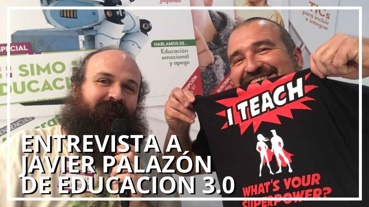 Entrevista Javier Palazón de la revista Educación 3.0