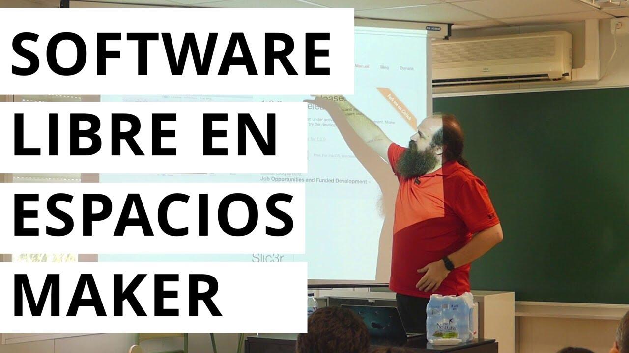 Software libre en espacios maker