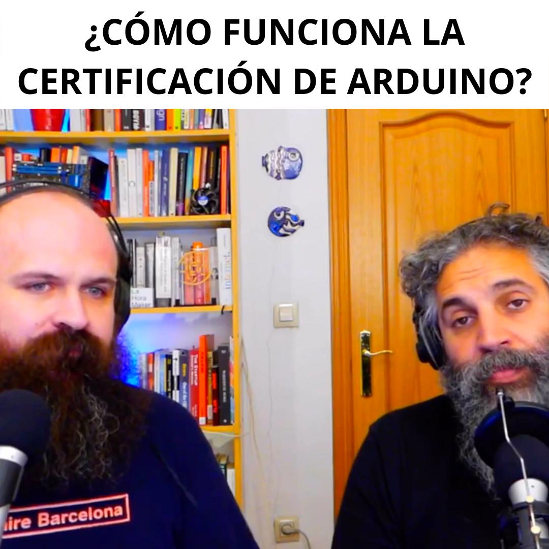 Grabación del programa ¿Cómo funciona la certificación de Arduino?